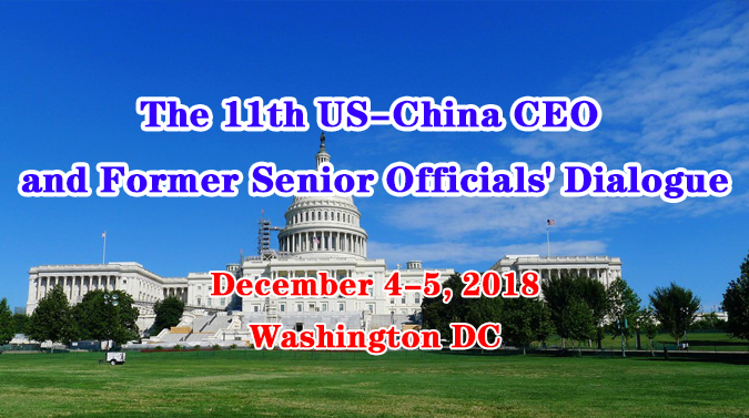 The 11th US-China CEO and Former Senior Officials' Dialogue